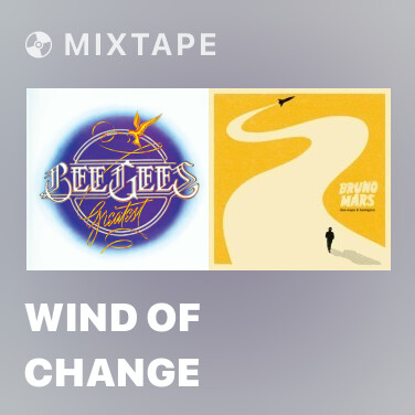 Mixtape Wind Of Change - Various Artists