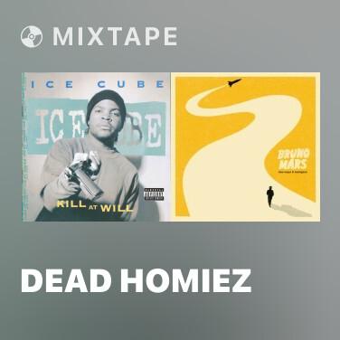 Mixtape Dead Homiez - Various Artists