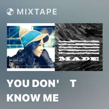 Mixtape You Don''t Know Me - Various Artists