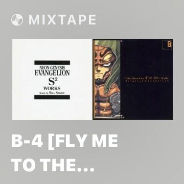 Mixtape B-4 [Fly Me To The Moon] (Piano) -