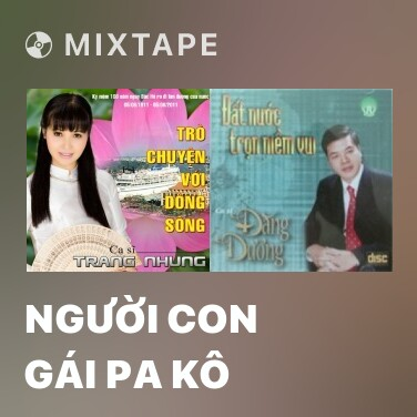 Mixtape Người Con Gái Pa Kô - Various Artists