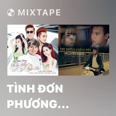 Mixtape Tình Đơn Phương (Cover) - Various Artists