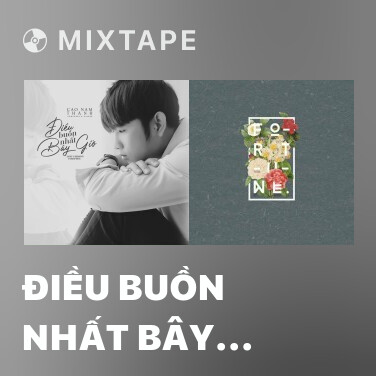 Mixtape Điều Buồn Nhất Bây Giờ (Lofi Version) - Various Artists
