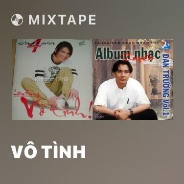 Mixtape Vô Tình - Various Artists