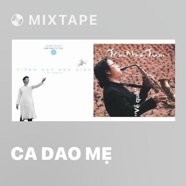 Mixtape Ca Dao Mẹ - Various Artists