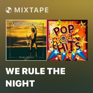 Mixtape We Rule The Night - Various Artists