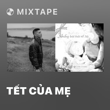 Mixtape Tết Của Mẹ - Various Artists