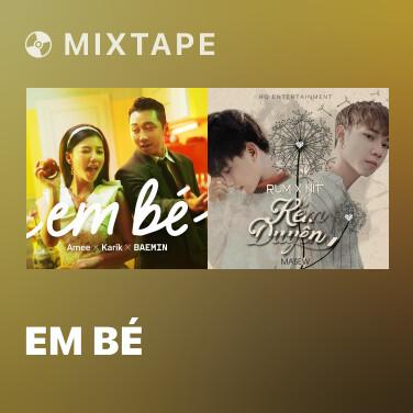 Mixtape Em Bé - Various Artists