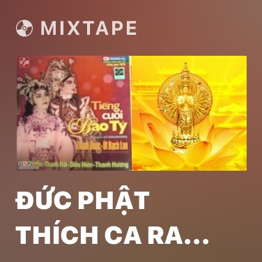 Mixtape Đức Phật Thích Ca Ra Đời - Various Artists