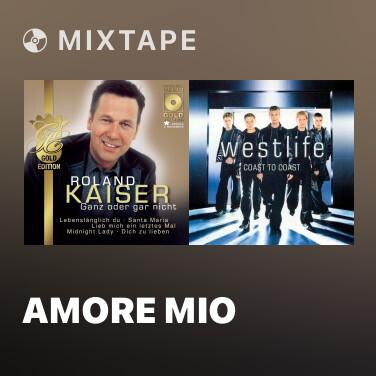 Mixtape Amore mio