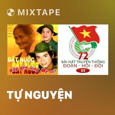 Mixtape Tự Nguyện - Various Artists