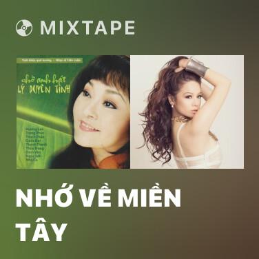 Mixtape Nhớ Về Miền Tây - Various Artists