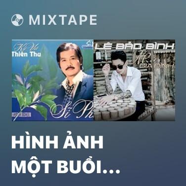 Mixtape Hình Ảnh Một Buổi Chiều - Various Artists