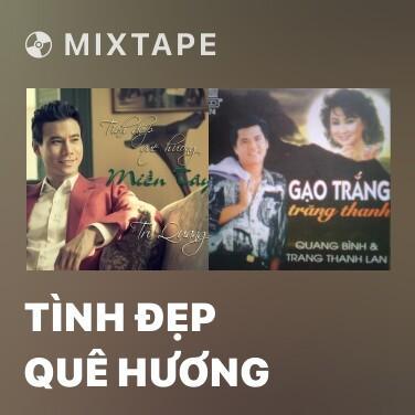 Mixtape Tình Đẹp Quê Hương - Various Artists