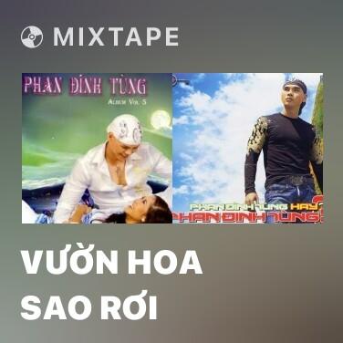 Mixtape Vườn Hoa Sao Rơi - Various Artists