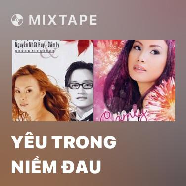 Mixtape Yêu Trong Niềm Đau - Various Artists
