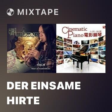Mixtape Der Einsame Hirte - Various Artists