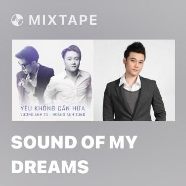Mixtape Sound of My Dreams - Various Artists
