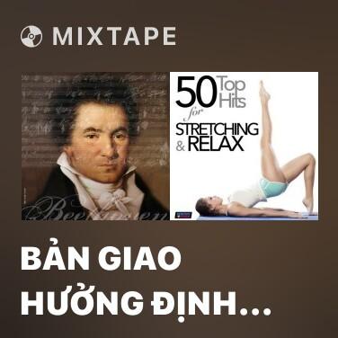 Mixtape Bản Giao Hưởng Định Mệnh 7 -