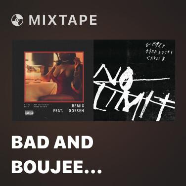 Mixtape Bad And Boujee (Remix) - Various Artists