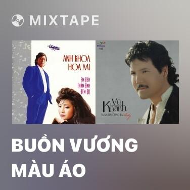 Mixtape Buồn Vương Màu Áo - Various Artists