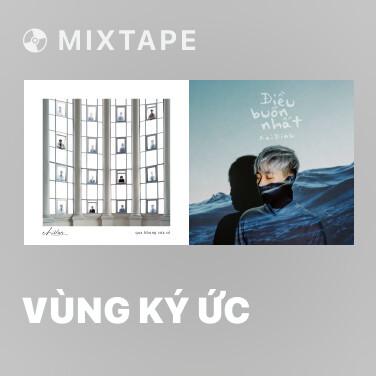 Mixtape Vùng Ký Ức - Various Artists
