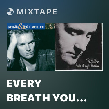 Mixtape Every Breath You Take (Remastered 2003) - Various Artists