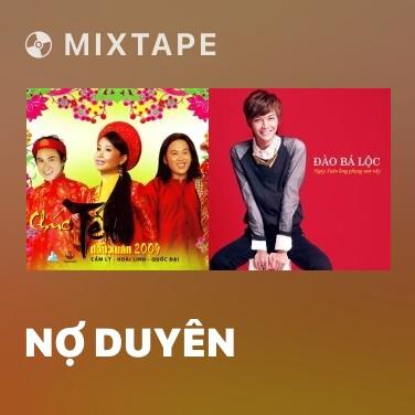 Mixtape Nợ Duyên - Various Artists