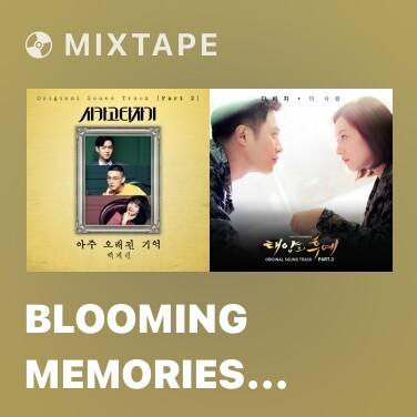 Mixtape Blooming Memories (Inst.) -