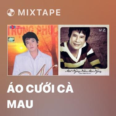 Mixtape Áo Cưới Cà Mau - Various Artists
