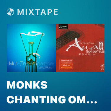 Mixtape Monks Chanting Om B Natural - Various Artists