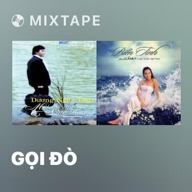 Mixtape Gọi Đò - Various Artists