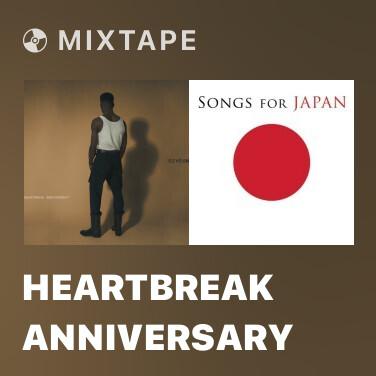 Mixtape Heartbreak Anniversary - Various Artists