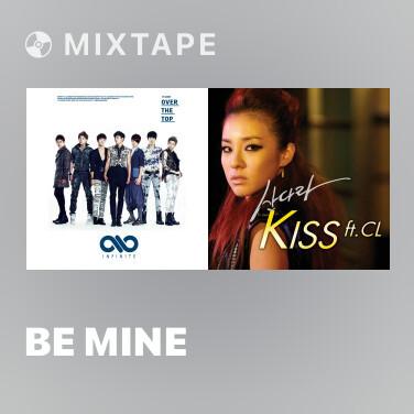 Mixtape Be Mine - Various Artists