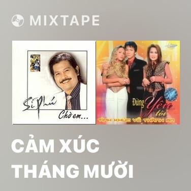 Mixtape Cảm Xúc Tháng Mười - Various Artists