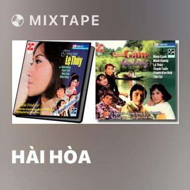 Mixtape Hài Hòa