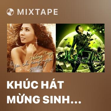 Mixtape Khúc Hát Mừng Sinh Nhật - Various Artists