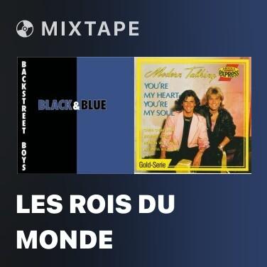 Mixtape Les Rois Du Monde - Various Artists