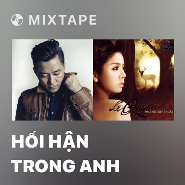 Mixtape Hối Hận Trong Anh - Various Artists