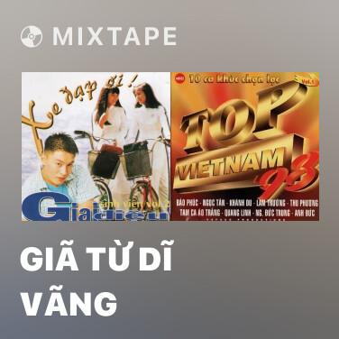 Mixtape Giã Từ Dĩ Vãng