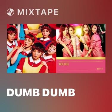 Mixtape Dumb Dumb - Various Artists