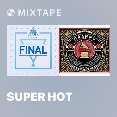 Mixtape Super Hot