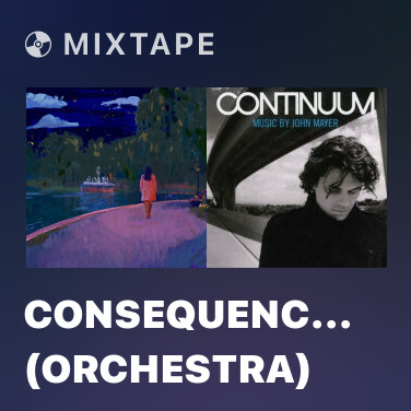 Mixtape Consequences (orchestra) - Various Artists