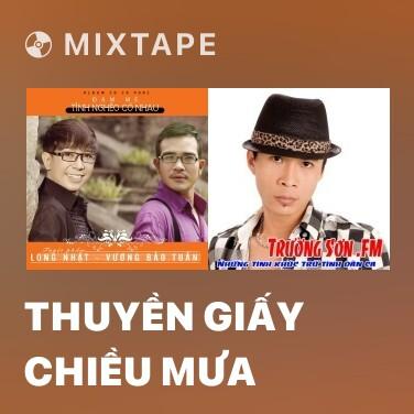 Mixtape Thuyền Giấy Chiều Mưa - Various Artists