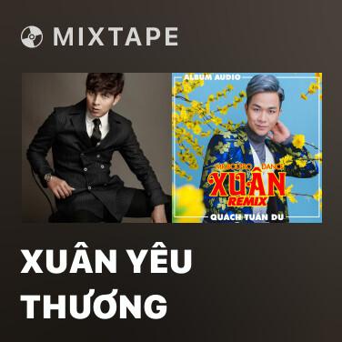 Mixtape Xuân Yêu Thương