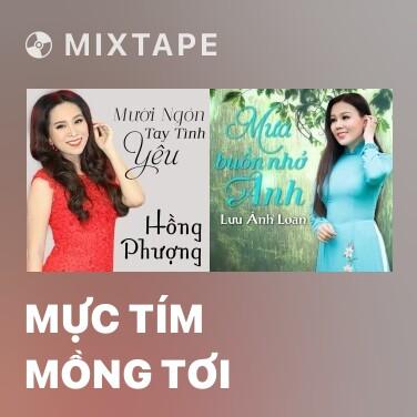 Mixtape Mực Tím Mồng Tơi - Various Artists