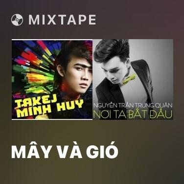 Mixtape Mây Và Gió - Various Artists