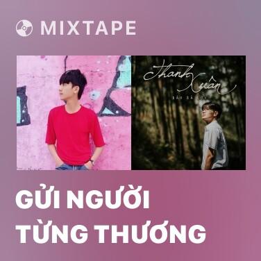 Mixtape Gửi Người Từng Thương - Various Artists