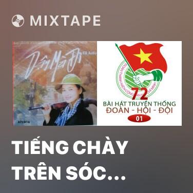 Mixtape Tiếng Chày Trên Sóc Bombo - Various Artists