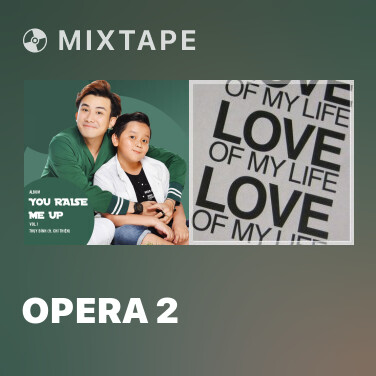 Mixtape Opera 2 - Various Artists